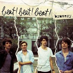 Beat!Beat!Beat! - Bravery