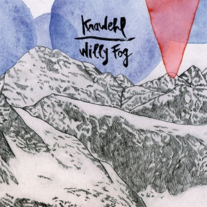Kwaehl / Willy Fog Split