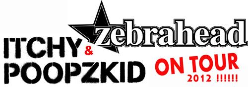 Itchy Poopzkid & Zebrahead 2012 auf Tour!