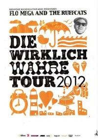 Flo Mega - Die wirklich wahre Tour 2012