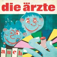 die ärzte - auch (Cover)