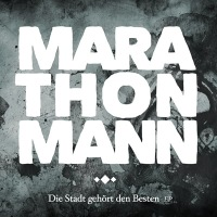 Marathonmann - Die Stadt Gehört Den Besten