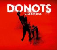 Donots: Wake The Dogs 2012