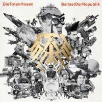 Die Toten Hosen - Ballast der Republik (2012)