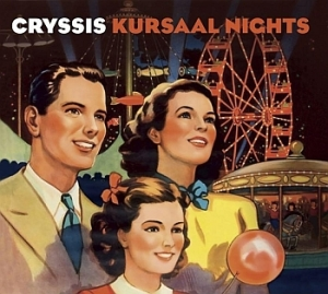 Cryssis - Kursaal Nights