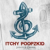Itchy Poopzkid - Ports & Chords